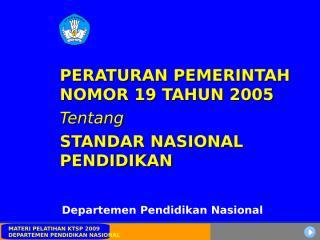 PP No.19 Tahun 2005.ppt