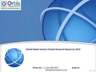 Global Water Heaters Market Research Report 2022.ppt