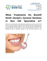 What Treatments Do Boxhill North Dental's General Dentists in Box Hill Specialise in.docx
