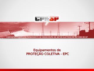 equipamentos de proteção coletiva.ppt