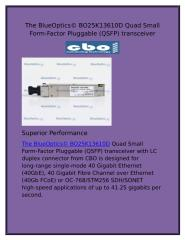 The BlueOptics© BO25K13610D Quad Small Form-Factor Pluggable (QSFP) transceiver.docx