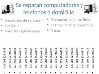 Se reparan computadoras y telefonos a domicilio.pptx