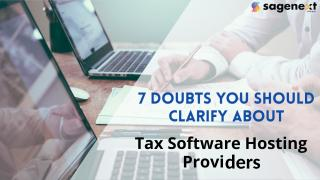 7 Doubts You Should Clarify About Tax Software Hosting Providers.pptx