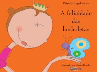 a+felicidade+da+borboleta.ppt