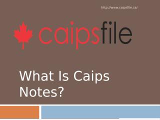 What is Caips Notes.pptx