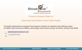 Active Noise and Vibration Control System Market.pptx