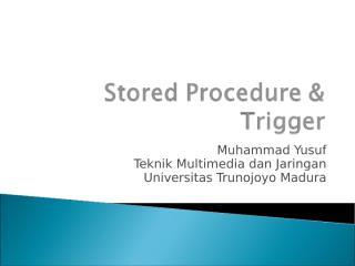 Stored Procedure & Trigger.ppt