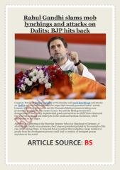 Rahul Gandhi slams mob lynchings and attacks on Dalits; BJP hits back.pdf
